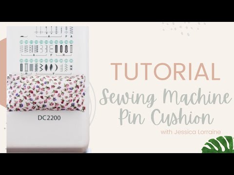 Sewing Machine Pin Cushion Tutorial | Little Miss Lorraine - YouTube