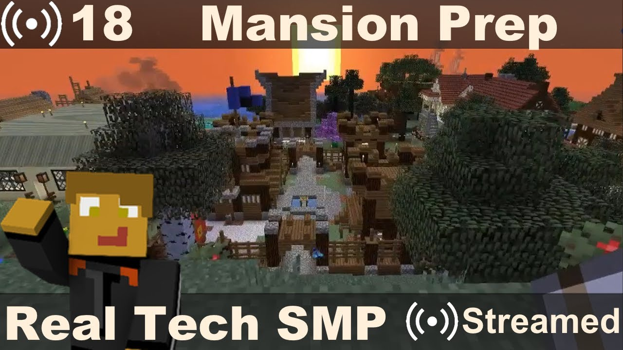 Real Tech SMP #20 - Preparing for Mansion Build