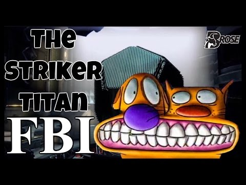 THE STRIKER TITAN FBI | HILARIOUS VIDEO | 17-2 Gameplay