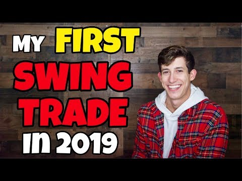 MY FIRST SWING TRADE FOR 2019