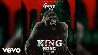 Gage - King Kong (Official Audio)