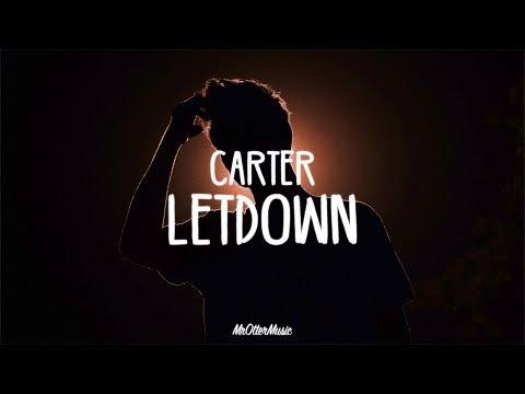 CaRter - Letdown (Lyrics)