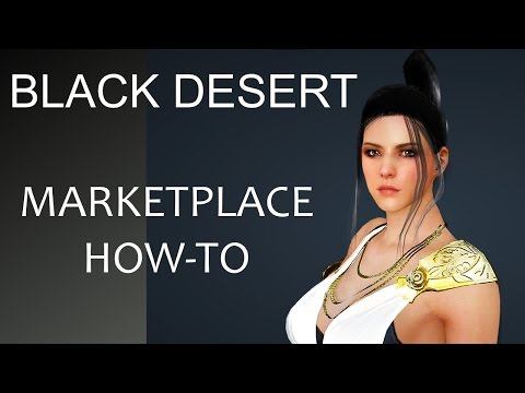 Black Desert Online Marketplace How To