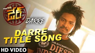 Darre Title Video Song | Darre Video Songs | Naviin, Pallavi Jiva, Suman Setti | Telugu Movie Songs