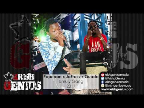 Popcaan Ft. JaFrass & Quada - Unruly Camp - January 2017