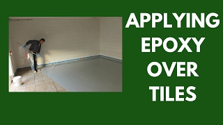 Applying Epoxy over Tiles - How to ensure proper bonding and filling