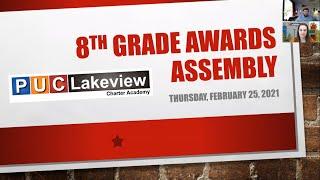 PUC LCA - Quaŗter 3 Awards Assembly for Grade 8/Asamblea de Premios del Tercer Trimestre