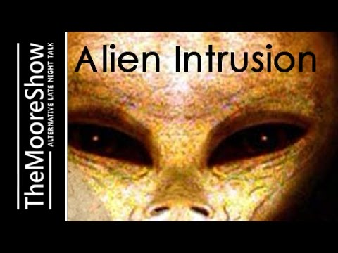 Alien Intrusion & Close Encounters of the Unusual Kind  - Coast to Coast AM Alternative -