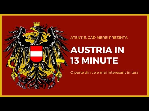 AUSTRIA Nu Incape In 10 Minute Si Doar Un Episod