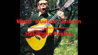 """Martti """"Huuhaa"""" Innanen - Hatullinen Paskaa"""