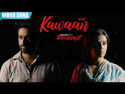 Kawaan | Kamal Khan | Official Video Song | Amaanat | Latest Punjabi Song 2019 | Yellow Music