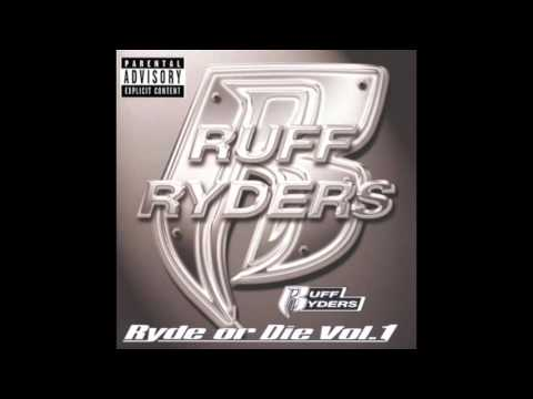 Ruff Ryders - Do That Shit feat. Eve - Ryde Or Die Volume 1