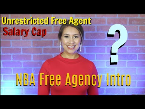 NBA Free Agency Introduction: Undrestricted Free Agent, Salary Cap Explained