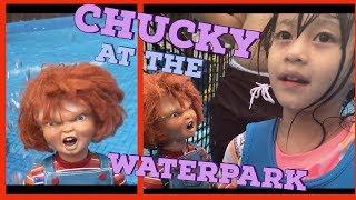 CHUCKY AND MEDINA GOES TO THE WATERPARK!