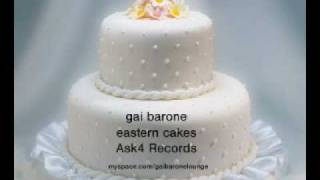 gai barone eastern cakes - ask4 records