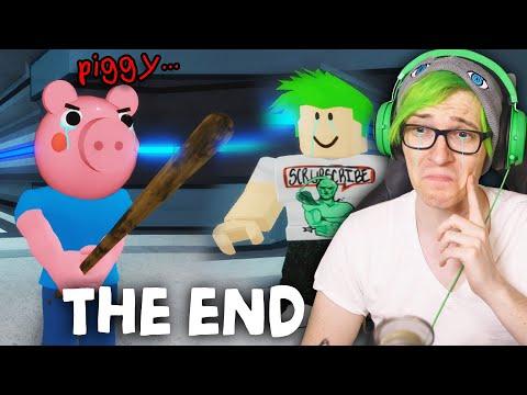 Piggy... The End