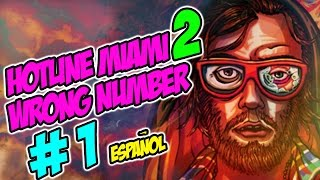 Hotline Miami 2: Wrong Number - Parte 1 - Acto 1 [Walkthrough Español Gameplay]
