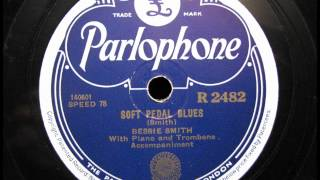 SOFT PEDAL BLUES by Bessie Smith on Parlophone Label 1925