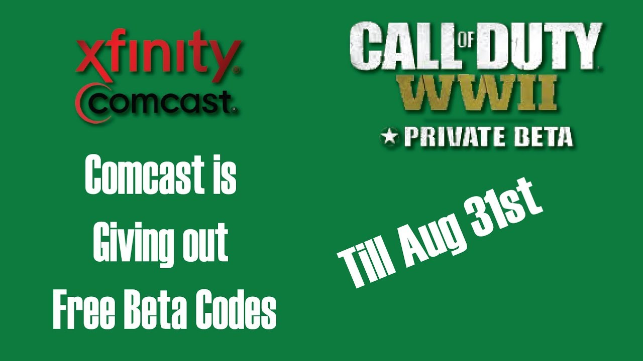 Comcast Quote Comcast  Xfinity Is Giving Free Beta Codes For Call Of Duty Ww2