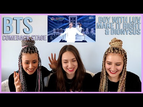 BTS - BOY WITH LUV, MAKE IT RIGHT & DIONYSUS REACTION    COMEBACK STAGE