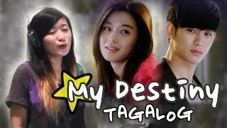 TAGALOG GMA 7 39 s My Love From The Star OST My Destiny Music Video Lyrics