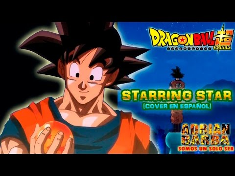 Adrián Barba - Starring Star (Dragon Ball Super ED 2) cover en español