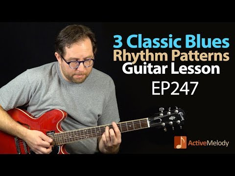 Need Blues Rhythm Ideas on Guitar? Learn 3 Classic Blues Rhythms in this Blues Guitar Lesson - EP247