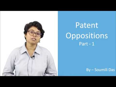 Lecture on Patent Opposition (Part - 1)