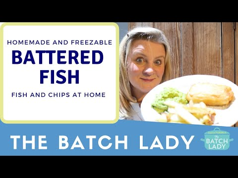 How To Make Freezable Battered Fish