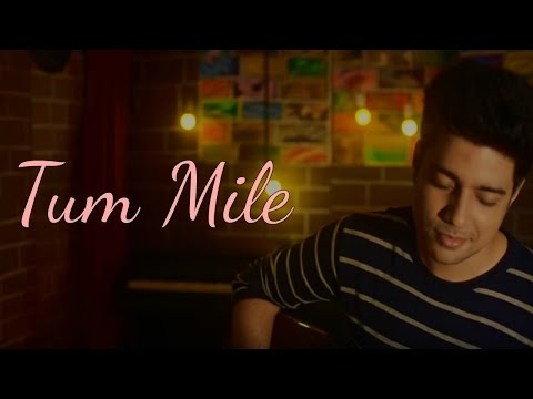Siddharth Slathia - 'Tum Mile (Love Reprise)' Unplugged Cover
