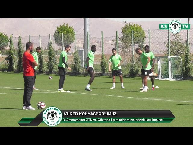 Atiker Konyaspor'umuz Y.Amasyaspor ZTK ve Göztepe lig maçlarının hazırlıklarına başladı