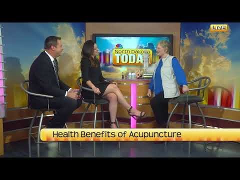North Dakota Today Health Benefits of Acupuncture