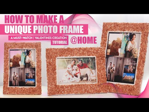 How To Make A Unique And Cute Photo Frame At Home | Tutorial