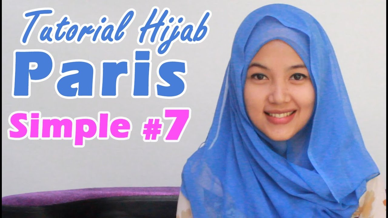 Hijab Tutorial Paris Segiempat Simple 7 Square Scarf YouTube