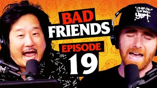 Daddy Why You Die? | Ep 19 | Bad Friends with Andrew Santino and Bobby Lee