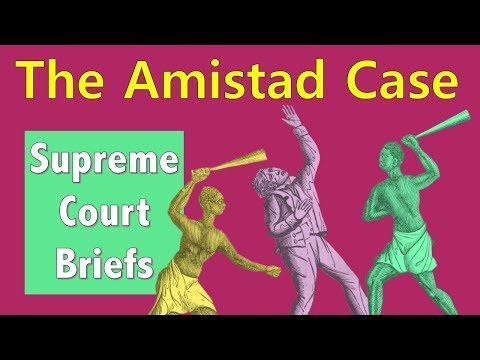 A Legal Slave Uprising? | United States V. The Amistad