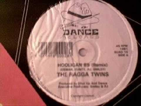 The Ragga Twins - Hooligan 69
