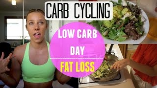 Carb Cycling: Low Carb Full Day of Eating | Fat Loss