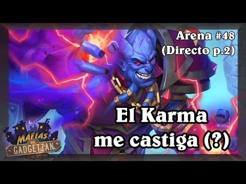 El Karma me castiga(?)   Arena con Eivee p.2 [Hearthstone]