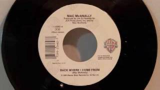 Mac McAnally - Back Where I Come From
