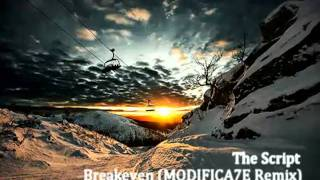 The Script - Breakeven (MODIFICA7E Drum & Bass Remix)