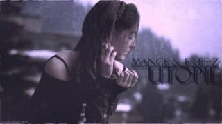ManGE & FREE-Z - Utopie (HQ)