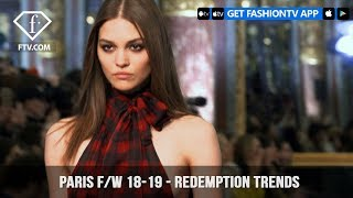 Redemption Trends Paris Fashion Week Fall/winter 2018 19 | Fashiontv | Ftv