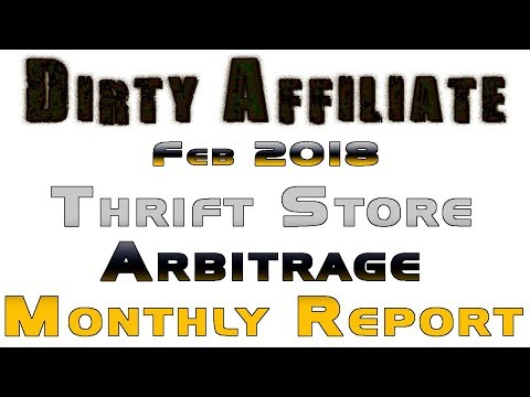 Dirty Affiliate February 2018 Thrift Store Arbitrage Report