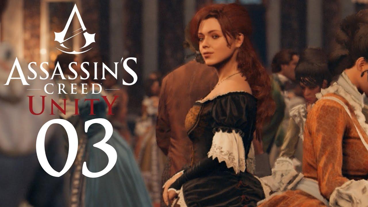 Assassins S Creed Unity 03 Elise De La Serre Let S Play