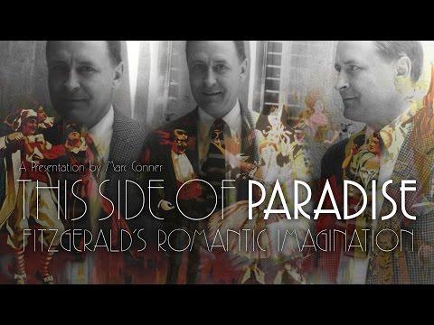 "Alumni College 2016: Marc Conner's ""This Side of Paradise: Fitzgerald's Romantic Imagination"""