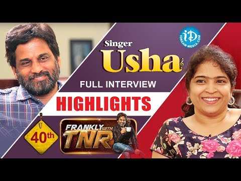Singer Usha Exclusive Interview Highlights || Frankly With TNR || Talking Movies With iDream
