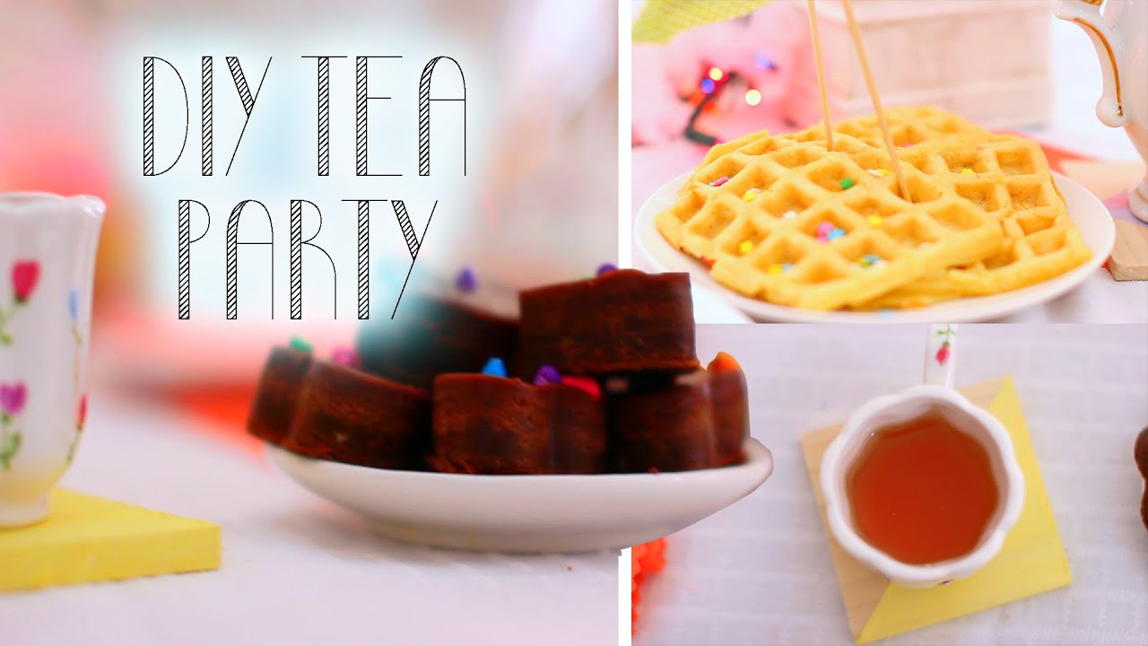 Diy Tea PartyDecor + SnacksYouTube