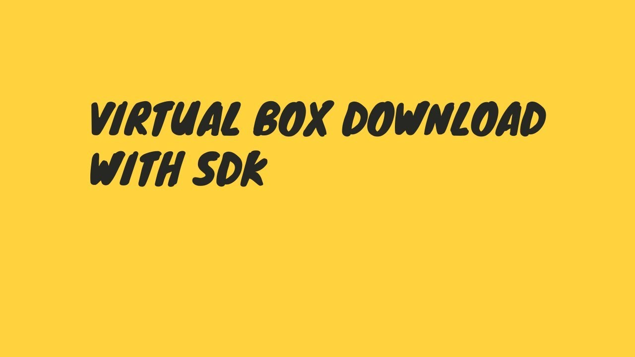 How to download and install virtualbox in windows 10 ...