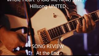 Whole Heart (Hold Me Now) [Live] - Hillsong UNITED REVIEW